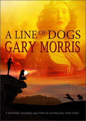 A Line Of Dogs By Gary Morris Fiction Book